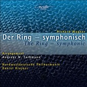 Wagner: The Ring - Symphonic, orchestral music from the Ring cycle distilled into four sections, one for each of the operas