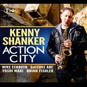 Kenny Shanker: Action City [Digipak]
