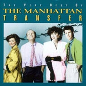 The Manhattan Transfer: The Very Best of the Manhattan Transfer