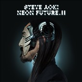 Steve Aoki (DJ): Neon Future, Vol. 2 [Digipak] *