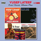 Yusef Lateef: Four Classic Albums Plus