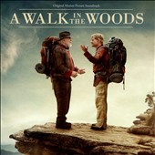 Various Artists: A Walk in the Woods [Original Motion Picture Soundtrack]