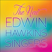 Edwin Hawkins: The  New Edwin Hawkins Singers