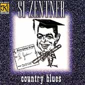 Si Zentner: Country Blues