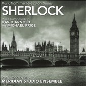 David Arnold/Michael Price (UK): Sherlock: Music from the Television Series