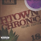Lil C: H-Town Chronic, Vol. 18