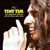 Tiny Tim: The Complete Singles Collection, 1966-1970