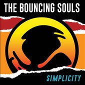 The Bouncing Souls: Simplicity [7/29] *