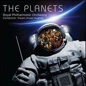 Gustav Holst (1874-1934): The Planets / Owain Arwel Hughes, Royal Philharmonic Orchestra; Cambridge Singers