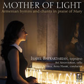Isabel Bayrakdarian Sings Armenian hymns and chants in praise of Mary,