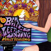 Holly Bowling: Better Left Unsung [12/9] *