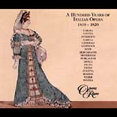 100 Years of Italian Opera 1810-1820