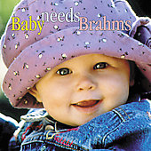 Baby Needs Brahms