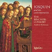 Josquin and his contemporaries / Kirkman, Binchois Consort
