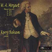 Mozart: Piano Sonatas no 1, 10, 13 / Kerry Baham