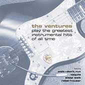 The Ventures: The Ventures Play the Greatest Instrumental Hits
