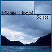 Michael Hopp&#233;: Michael Hopp&#233;: Solace