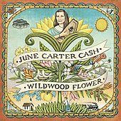 June Carter Cash: Wildwood Flower