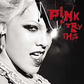 P!nk: Try This [Clean Bonus DVD] [Edited] [Limited]