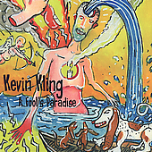 Kevin Kling: A Fool's Paradise