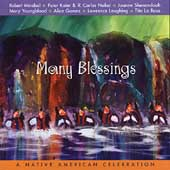 Various Artists: Many Blessings: A Native American Celebration