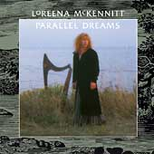 Loreena McKennitt: Parallel Dreams [Limited]