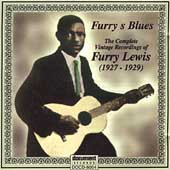Furry Lewis: Complete Vintage Recordings of Furry Lewis: 1927-1929