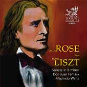 Liszt: Sonata in B minor; Don Juan Fantasy; Mephisto Waltz / Jerome Rose, piano