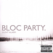 Bloc Party: Silent Alarm [PA]