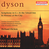 Classics - Dyson: Symphony in G / Hickox, City of London Sinfonia