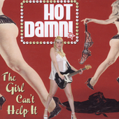 Hot Damn: The Girl Can't Help It [PA] *