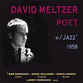 David Meltzer: Poet with Jazz
