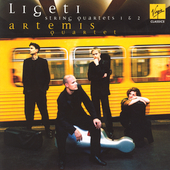 Ligeti: String Quartets no 1 & 2 / Artemis Quartet