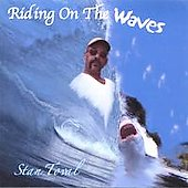 Stan Toval: Riding on the Waves *