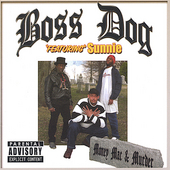 Boss Dog: Money Mac & Murder
