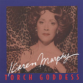 Karen Murphy: Torch Goddess