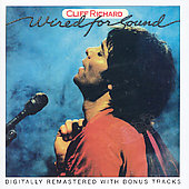 Cliff Richard: Wired for Sound [UK Bonus Tracks] [Remaster]