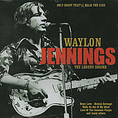 Waylon Jennings: Only Daddy That'll Walk the Line [Country Stars]