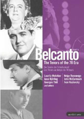 Belcanto: The Tenors of the 78 Era, Part II [DVD]