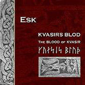 The Blood of Kvasir - Viking Music / ESK Duo