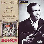 Brahms: The Violin Sonatas (complete), etc / Kogan, Mytnik