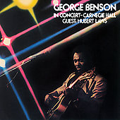 George Benson (Guitar): In Concert: Carnegie Hall
