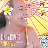 Cindy Combs: Sunny Rain: Guitar Solos *