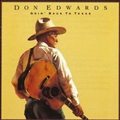 Don Edwards: Goin' Back to Texas