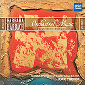 Barbara Harbach, Volume 1 - Orchestral Music