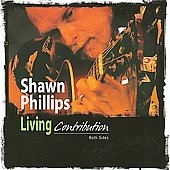 Shawn Phillips: Living Contribution: Both Sides