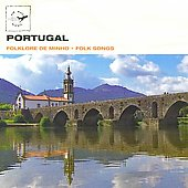 Os Lusitanos of Saint-Cyr L'Ecole: Portugal: Folk Songs
