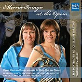 Mirror Image at the Opera - Handel, Mozart, Delibes, Verdi, etc / Bontrager, Stebleton, Kanamaru