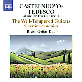 Castelnuovo-Tedesco: Complete Music for Two Guitars Vol 1 / Brasil Guitar Duo