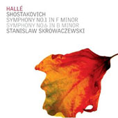 Shostakovich: Symphonies nos 1 & 6 / Hall&eacute; Orchestra, Skrowaczewski